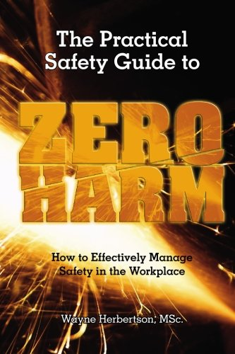 Practical Safety Guide to Zero Harm   2008 edition cover