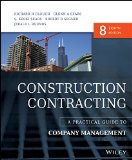 Construction Contracting A Practical Guide to Company Management 8th 2015 9781118693216 Front Cover
