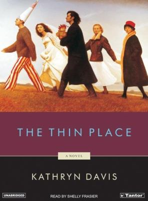 The Thin Place  2006 9781400152216 Front Cover