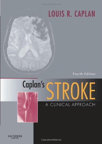 Caplan's Stroke A Clinical Approach 4th 2009 edition cover