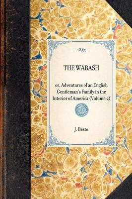 Wabash Or, Adventures of an English Gentleman's Family in the Interior of America N/A 9781429003216 Front Cover