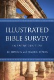 Illustrated Bible Survey An Introduction  2013 edition cover