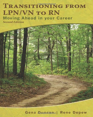 Transitioning from LPN/VN to RN Moving Ahead in Your Career 2nd 2011 edition cover