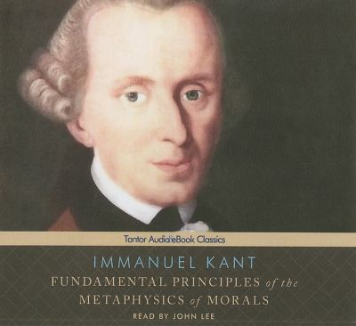 Fundamental Principals of the Metaphysics of Morals: Library Edition  2011 edition cover