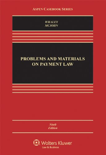 Problems and Materials on Payment Law  9th 2012 (Revised) edition cover