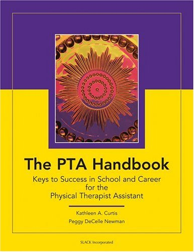 PTA Handbook Keys to Success in School and Career for the Physical Therapist Assistant  2004 edition cover