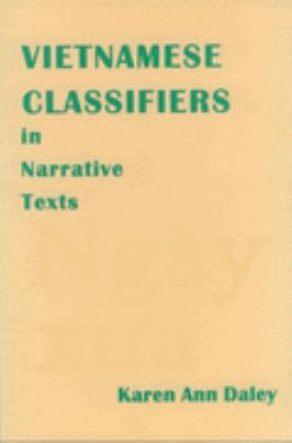 Vietnamese Classifiers in Narrative Texts   1998 9781556710216 Front Cover