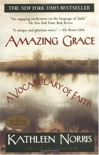Amazing Grace A Vocabulary of Faith Reprint  edition cover