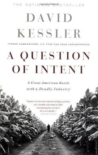 Question of Intent A Great American Battle with a Deadly Industry  2002 edition cover