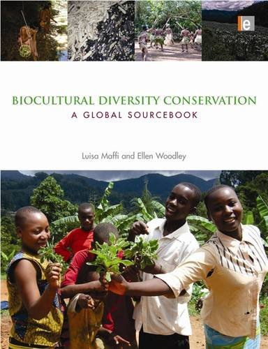 Biocultural Diversity Conservation A Global Sourcebook  2010 edition cover