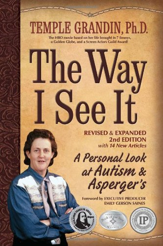 Way I See It A Personal Look at Autism and Asperger's 2nd 2011 (Revised) edition cover