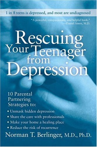 Rescuing Your Teenager from Depression  N/A 9780060567217 Front Cover