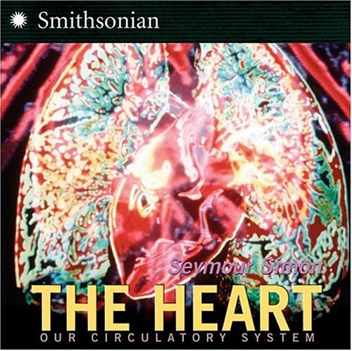 Heart Our Circulatory System  2006 9780060877217 Front Cover