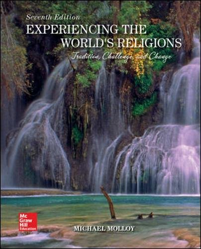 LooseLeaf for Experiencing the World's Religions Tradition, Challenge, and Change 7th 2018 9780078119217 Front Cover