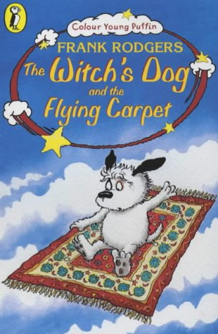 The Witch's Dog and the Flying Carpet (Colour Young Puffin) N/A edition cover