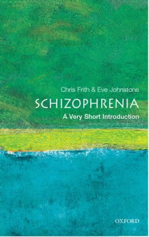 Schizophrenia   2003 9780192802217 Front Cover