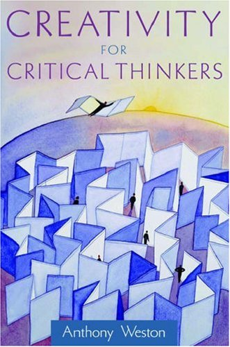 Creativity for Critical Thinkers   2006 edition cover