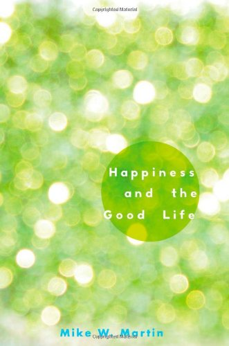 Happiness and the Good Life   2012 edition cover