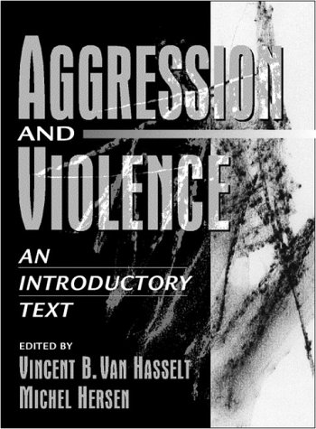 Aggression and Violence An Introductory Text  2000 edition cover