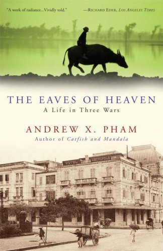 Eaves of Heaven A Life in Three Wars N/A edition cover