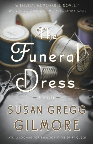 Funeral Dress A Novel  2013 edition cover