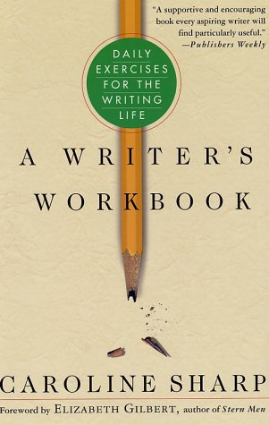 Writer's Workbook Daily Exercises for the Writing Life Revised  edition cover