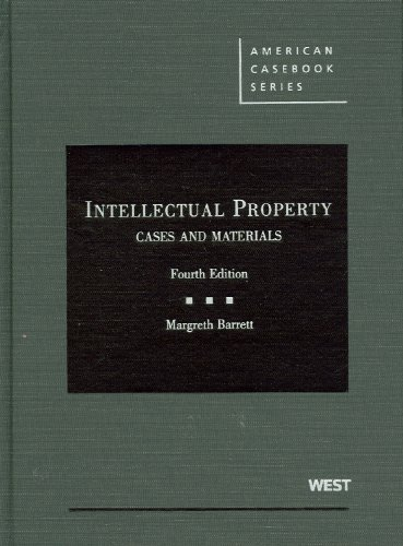Intellectual Property, Cases and Materials  4th 2011 (Revised) edition cover