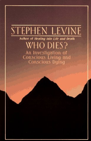 Who Dies? An Investigation of Conscious Living and Conscious Dying N/A edition cover