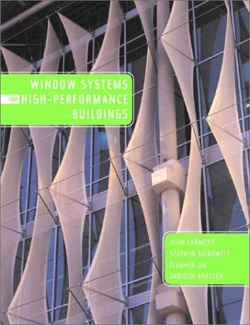 Windows Systems for High Performance Buildings   2003 9780393731217 Front Cover