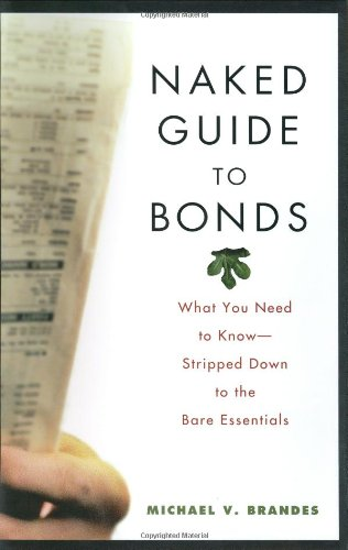 Naked Guide to Bonds What You Need to Know - Stripped down to the Bare Essentials  2003 edition cover