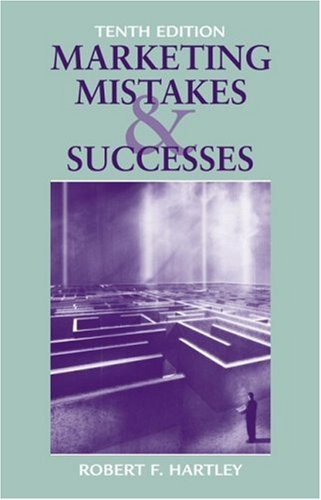Marketing Mistakes and Successes  10th 2006 (Revised) edition cover