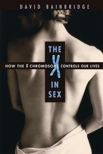 X in Sex How the X Chromosome Controls Our Lives  2003 edition cover