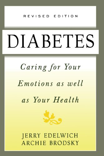 Diabetes Caring for Your Emotions as Well as Your Health 2nd 1998 (Revised) 9780738200217 Front Cover