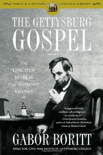 Gettysburg Gospel The Lincoln Speech That Nobody Knows N/A edition cover