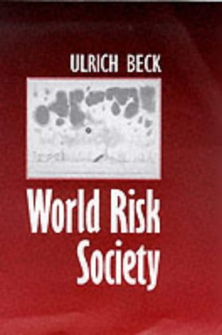 World Risk Society   1999 9780745622217 Front Cover