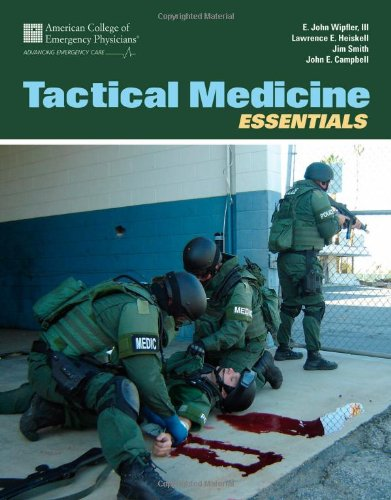 Tactical Medicine Essentials   2012 (Revised) 9780763778217 Front Cover