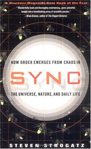 Sync How Order Emerges from Chaos in the Universe, Nature, and Daily Life  2004 edition cover