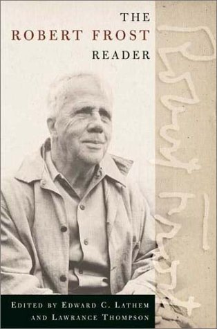 Robert Frost Reader Poetry and Prose 2nd 2002 (Revised) edition cover
