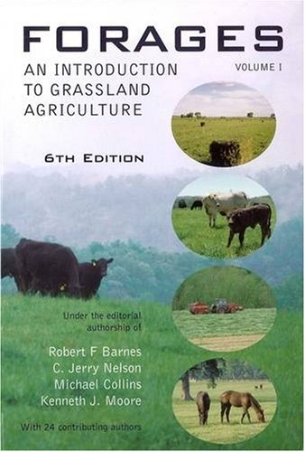 Forages An Introduction to Grassland Agriculture 6th 2002 (Revised) edition cover
