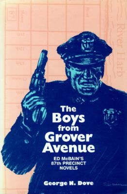 Boys from Grover Avenue Ed McBain's 87th Precinct Novels N/A 9780879723217 Front Cover
