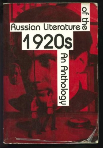 Russian Literature of the Twenties : An Anthology 1st edition cover