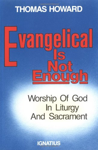 Evangelical Is Not Enough Reprint edition cover