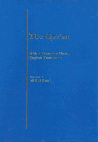 Qur'an With a Phrase-by-Phrase English Translation N/A 9780940368217 Front Cover