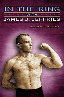 In the Ring With James J. Jeffries N/A edition cover