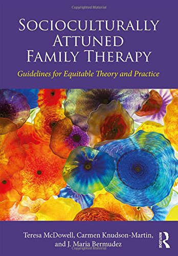 Socioculturally Attuned Family Therapy Guidelines for Equitable Theory and Practice  2018 9781138678217 Front Cover