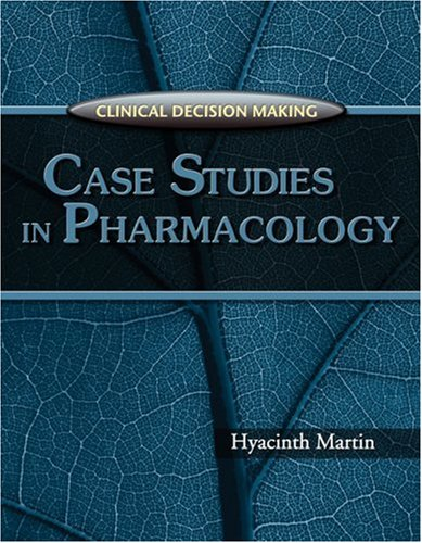 Clinical Decision Making Case Studies in Pharmacology  2007 edition cover