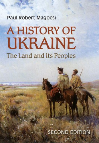History of Ukraine The Land and Its Peoples 2nd 2010 (Revised) edition cover