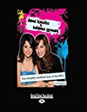 Demi Lovato & Selena Gomez: The Complete Unofficial Story of the Bffs  0 edition cover