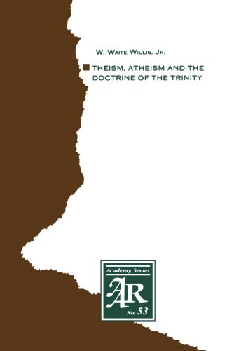 Theism, Atheism and the Doctrine of the Trinity The Trinitarian Theologies of Karl Barth and J�rgen Moltmann in Response to Protest Atheism N/A 9781555400217 Front Cover