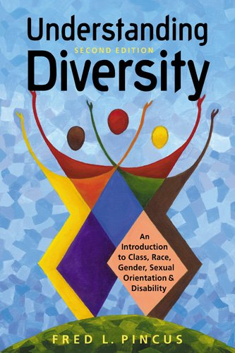 Understanding Diversity An Introduction to Class, Race, Gender, Sexual Orientation, and Disability 2nd 2010 edition cover
